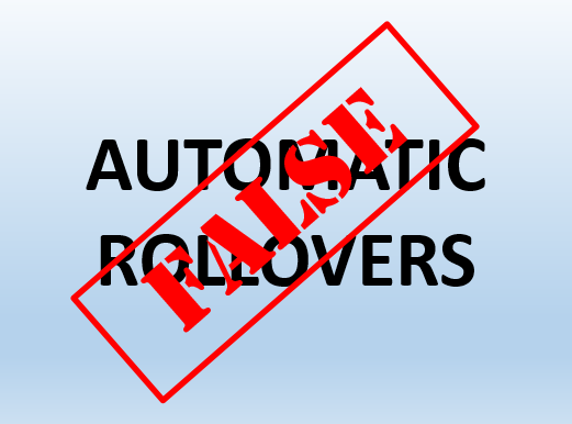 False Automatic Rollovers