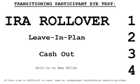 IRA Rollover Leave In Plan Cash Out Transitioning Participant Eye Test