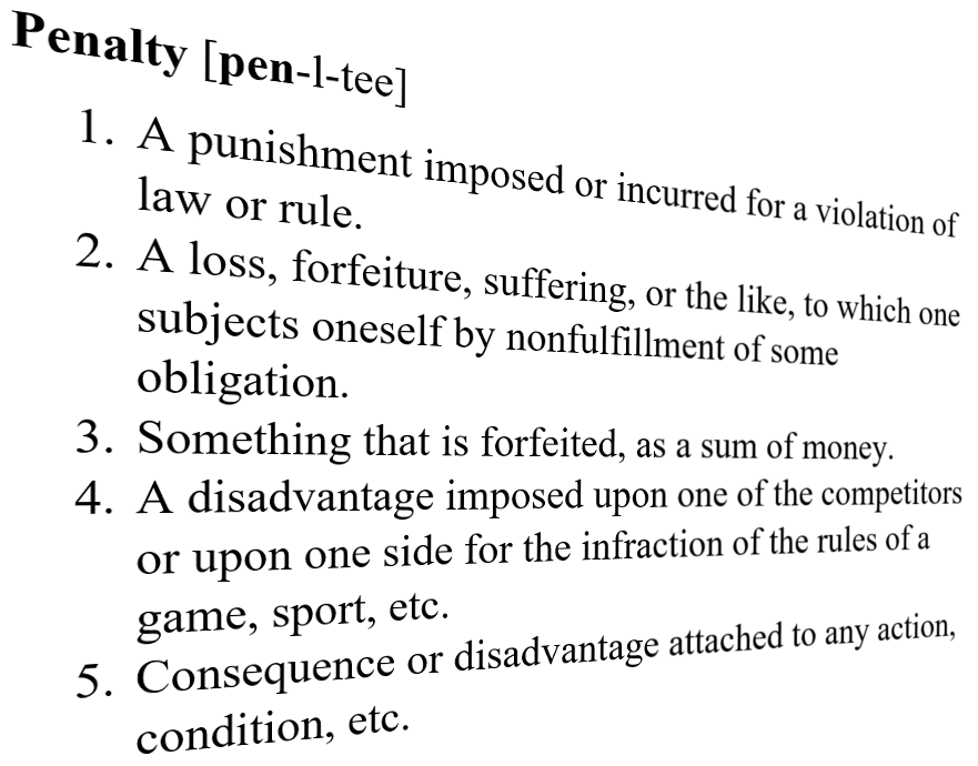 Penalty definition New penalties for lost participants take effect